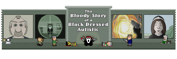 [RPG parlant] The Bloody Story of A Black Dressed Autistic V_TITRE_FORUMS